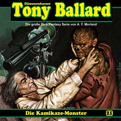 Tony Ballard – 21 Kamikaze-Monster